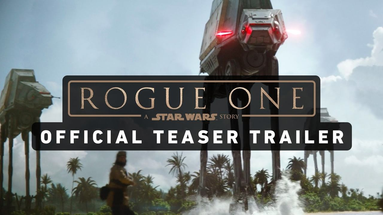 Star Wars Rogue One Trailer Is Here!